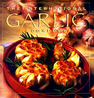 The International Garlic Cookbook