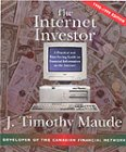 The Internet Investor: A Practical and Time-Saving Guide to Finding Financial Information on the Internet