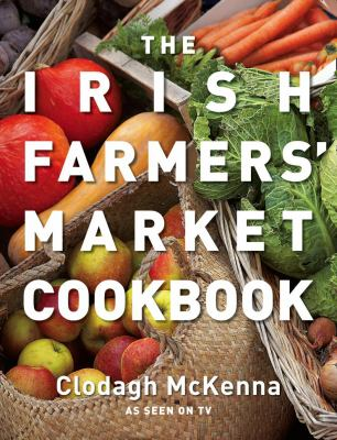 The Irish Farmers' Market Cookbook 9780007284818