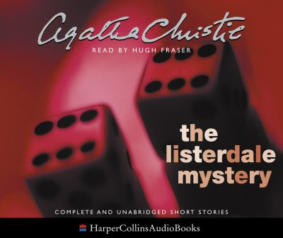 The Listerdale Mystery: and Other Stories 9780007212507