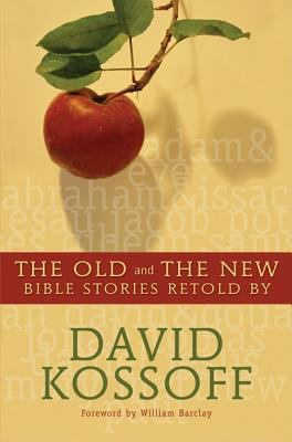 The Old and the New: Bible Stories Retold