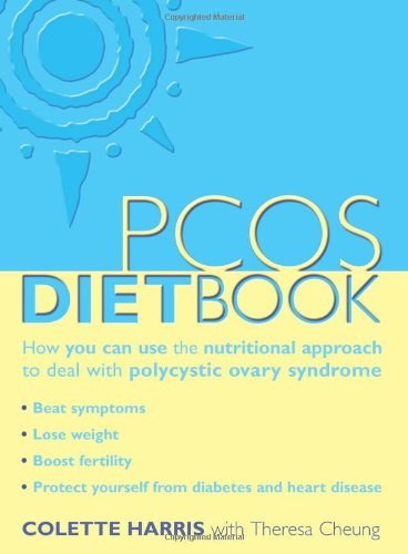 The PCOS Diet Book: How You Can Use the Nutritional Approach to Deal with Polycystic Ovary Syndrome