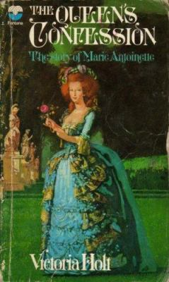 The Queen's Confession: A Fictional Autobiography
