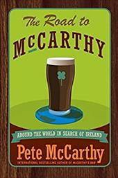 The Road to McCarthy: Around the World in Search of Ireland 107391