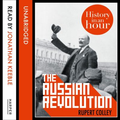The Russian Revolution: History in an Hour 9780007494293