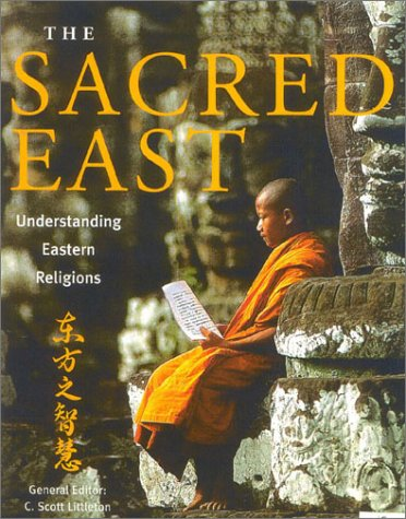 The Sacred East: Understanding Eastern Religions