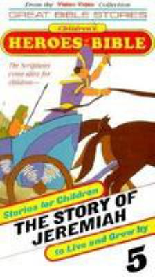 The Story of Jeremiah