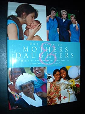 The Story of Mothers & Daughters