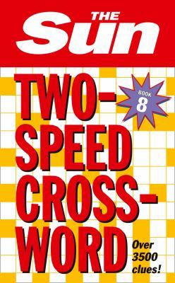 The Sun Two-Speed Crossword: Book 8