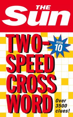 The Sun Two-Speed Crossword, Book 10 9780007264469