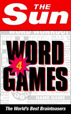 The Sun Word Games 4: The World's Best Brainteasers