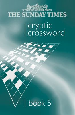 The Sunday Times Cryptic Crossword Book 5