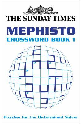 The Sunday Times Mephisto Crossword Book 1