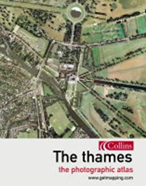The Thames: The Photographic Atlas