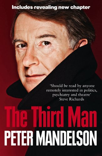 The Third Man: Life at the Heart of New Labour 9780007395309