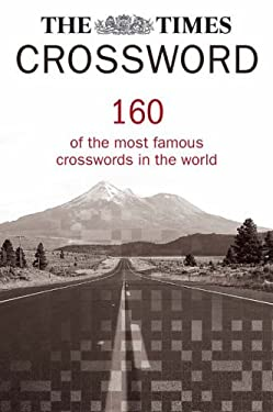 The Times Crossword Collection: 160 of the Most Famous Crosswords in the World