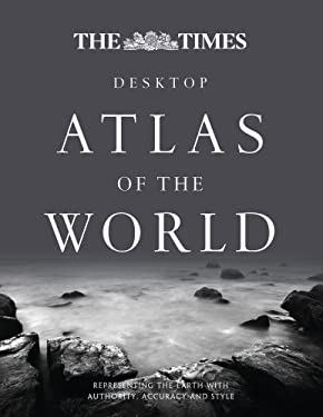 The Times Desktop Atlas of the World 9780007452668