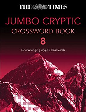 The Times Jumbo Cryptic Crossword: 50 Challenging Cryptic Crosswords