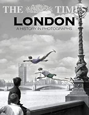 The Times London: A History in Photographs