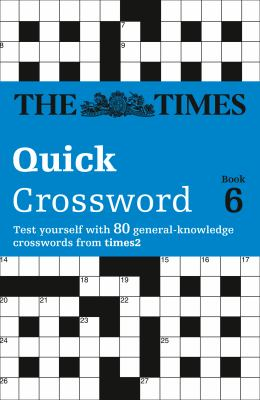 The Times T2 Crossword Book 6: The Best General Crossword in the World