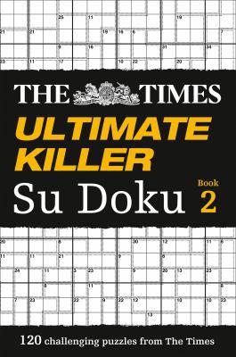 The Times Ultimate Killer Su Doku Book 2