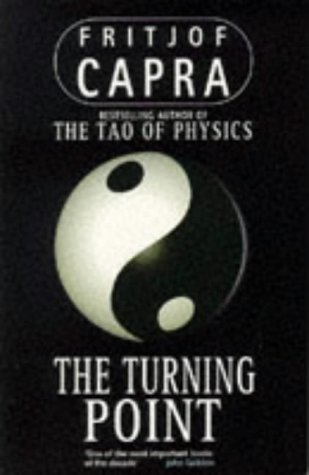 The Turning Point: Science, Society, and the Rising Culture 9780006540175