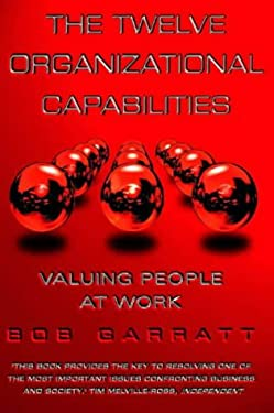 The Twelve Organizational Capabilities: Valuing People at Work
