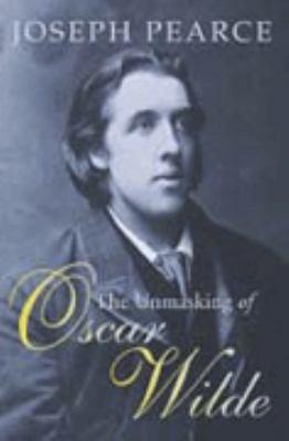 The Unmasking of Oscar Wilde