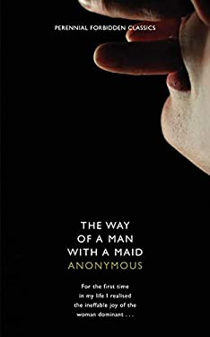 Harper Perennial Forbidden Classics the Way of a Man with a Maid