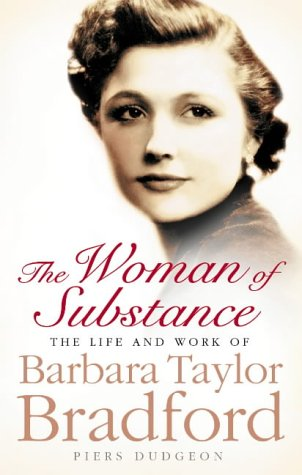 The Woman of Substance: The Life and Works of Barbara Taylor Bradford