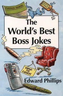 The World's Best Boss Jokes