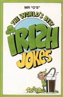 The World's Best Irish Jokes