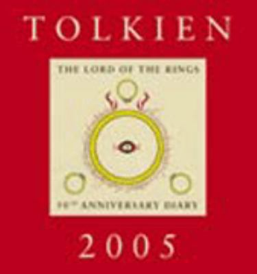 Tolkien Diary 2005: 50th Anniversary Edition