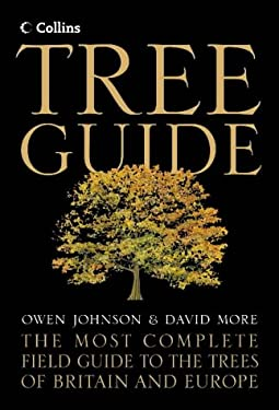 Tree Guide: The Most Complete Field Guide to the Trees of Britain and Europe