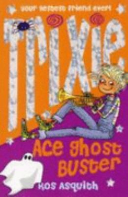 Trixie Ace Ghost Buster