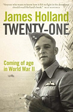 Twenty-One: Coming of Age in the Second World War