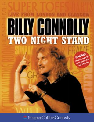 Billy Connolly Two Night Stand 9780001057098