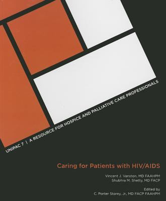 U7: The Hospice and Palliative Medicine Approach to Caring for Patients with HIV/AIDS