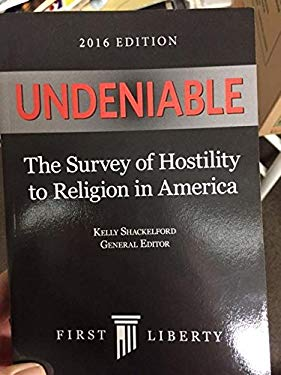 Undeniable_The_Survey_of_Hostility_to_Religion_in_America_2016_Edition