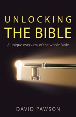 Unlocking the Bible: A Unique Overview of the Whole Bible
