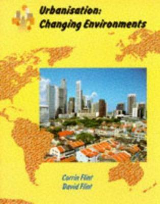 Urbanisation: Changing Environments