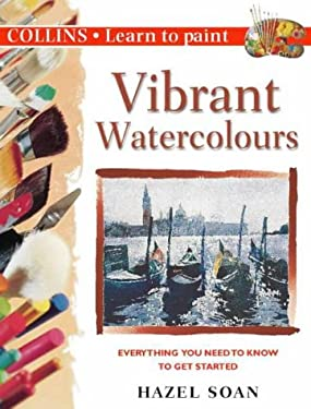 Vibrant Watercolours: Everything You Need to Know to Get Started