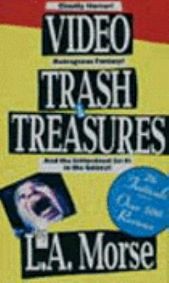Video Trash & Treasures: A Field Guide to the Video Unknown