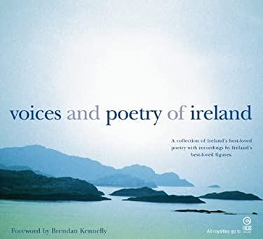 Voices and Poetry of Ireland: A Collection of Ireland's Best-Loved Poetry with Recordings by Ireland's Best-Loved Figures