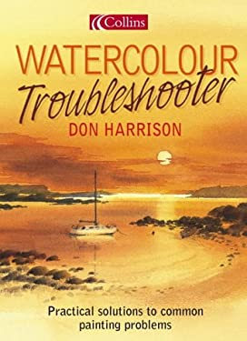 Watercolour Troubleshooter: Practical Solutions to Common Painting Problems