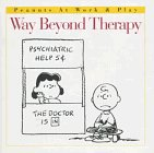 Way Beyond Therapy