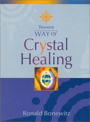 Way of Crystal Healing