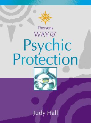 Thorsons Way of Psychic Protection