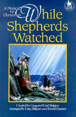 While Shepherds Watched Two Part