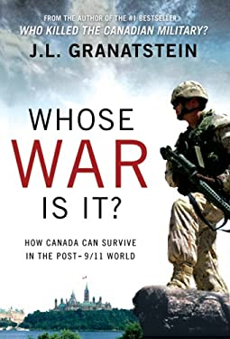 Whost War Is It?: How Canada Can Survive the Post-9/11 World